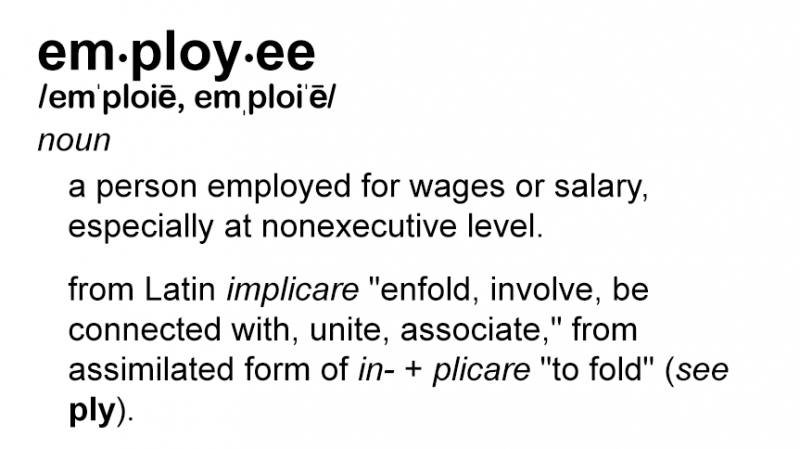Bad Word of the Day: Employee